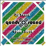 30 Years Quadro-Sound 1988 - 2018